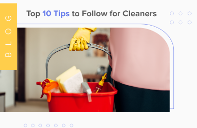 Top 10 Tips to Follow for Cleaners
